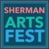 40th Annual Sherman Arts Fest